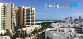 HostingCon 2014: Hot Topics, Sessions, and Fun