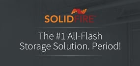 SolidFire: The #1 All-Flash Storage Solution. Period!