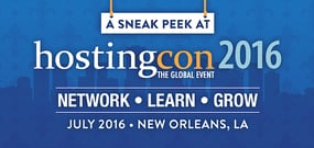 Sneak Peak at HostingCon Global 2016 — Network with Industry Insiders, Learn from Experts, and Grow Your Business