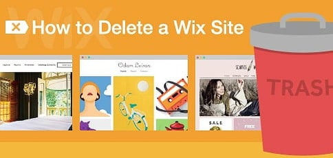 How to Delete a Wix Site — Payments, Content, & Domains