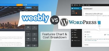Weebly vs. WordPress (Features Chart & Cost Breakdown)