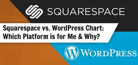 Squarespace vs. WordPress Chart (Which is for You & Why?)