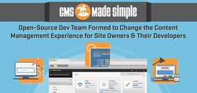 CMS Made Simple™ — Open-Source Dev Team Formed to Change the Content Management Experience for Site Owners & Their Developers