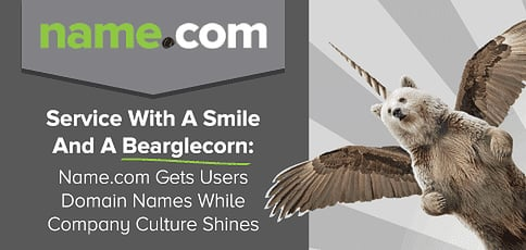 Service With A Smile And A Bearglecorn: Name.com Gets Customers Domain Names While Company Culture And Personalities Shine