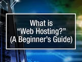 What is Web Hosting? — (A Beginner's Guide)