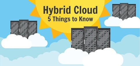 5 Things to Know About Hybrid Cloud Computing