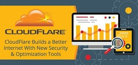 CloudFlare Continues Building a Better Internet for 2016 — Bringing New Website Security & Optimization Tools to Everyone