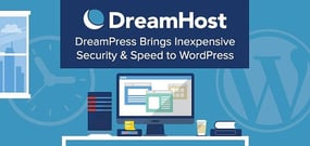 DreamPress: Affordable Managed WordPress Gives Speed, Security, and Awesome Features to Websites That Can't Afford to Go Down