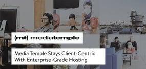 Media Temple's Customer-Centric Focus Shines Through on Evolution of AWS-Powered, Enterprise-Grade WordPress Hosting