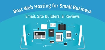 15 Best: Web Hosting for Small Business (Email, Builders, & Reviews)