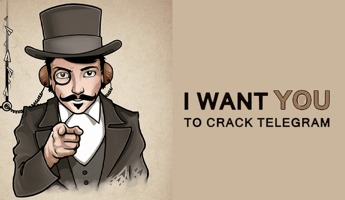 "Cartoon of a man in top hat with the caption ""I Want You to Crack Telegram"""