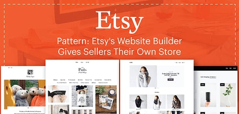 Etsy Reimagines eCommerce With Pattern: Website Builder Empowers Creative Entrepreneurs to Sell in a Personal, Standalone Online Store