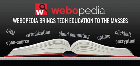 How Webopedia's 10K Definition Database, Comprehensive Informational Resources, & Experienced Editorial Team Bring Tech Ed to the Masses
