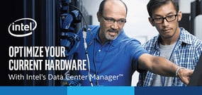 How Intel's Data Center Manager and Virtual Gateway Help IT Teams Save Money, Optimize Infrastructure, and Troubleshoot Remotely