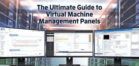 Best Virtual Machine Management Panels