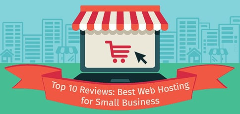 2020's Best Web Hosting for Small Business: Top 9 Reviews