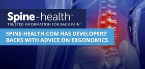 Spine-health.com Has Developers' Backs with Independent, Peer-Reviewed Advice on Ergonomics and Posture