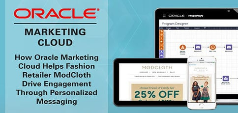 Oracle Marketing Cloud Helps Retailers Drive Engagement