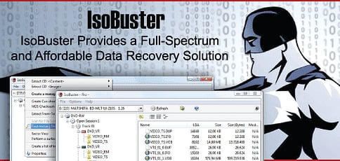 IsoBuster Provides a Full-Spectrum Powerful Data Recovery Solution at a Price Point Any Business or Individual Can Afford