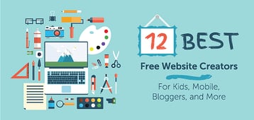 "12 Best Free ""Website Creator"" Software (For Kids, Mobile, and More)"