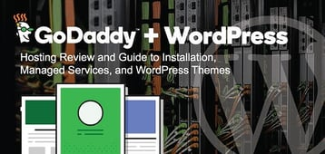 """GoDaddy """"WordPress"""" Review (2020) — Hosting Rating & Install Guide"""