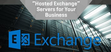 Top 3 Hosted Exchange Servers for Your Business (Microsoft / Outlook)