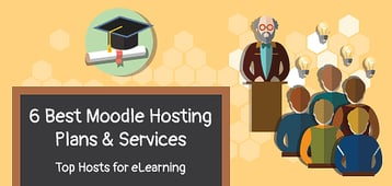 6 Best Moodle Hosting Services 2020 — Top Hosts for Moodle LMS