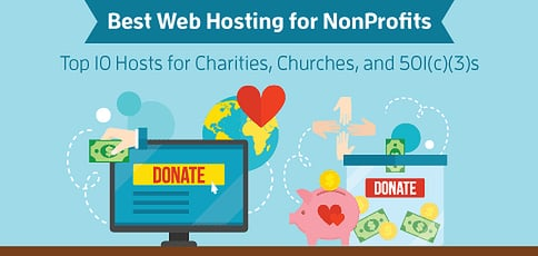 10 Best Web Hosting for Nonprofits (2020): How to Get Started
