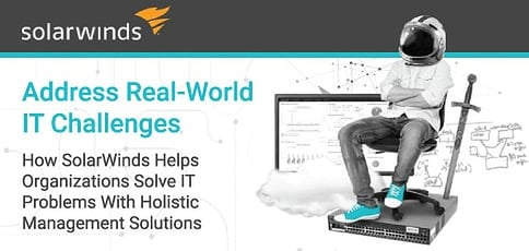 Solarwinds Solves It Challenges With Holistic Management Solutions