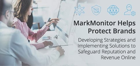 Markmonitor Helps Enterprises Protect Their Brands And Revenue Online
