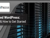 """5 Best """"Self-Hosted WordPress"""" Hosts & How to Get Started"""