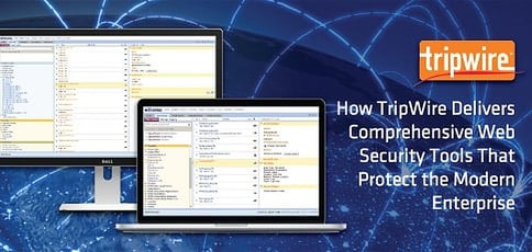 Tripwire: Enterprise-Grade Online Security Solutions Help More Than 9K Organizations Worldwide Safeguard Data & Maintain Smooth Operations