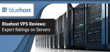 Bluehost VPS Review (2020) - Bluehost Server Ratings By Hosting Experts