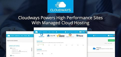 Cloudways Powers High Performance Sites With Managed Cloud Hosting