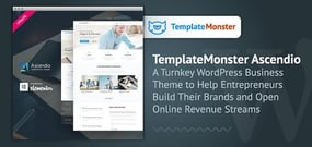 TemplateMonster's Ascendio: A Turnkey WordPress Business Theme to Help Entrepreneurs Build Their Brands and Open Online Revenue Streams