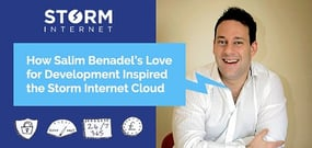 Storm Internet Founder Salim Benadel Discusses How a Love for Freelance Software Development Inspired the Modern Windows-Based Cloud