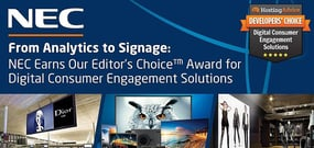 From Analytics to Signage: NEC Earns Our Editor's Choice™ Award for Digital Consumer Engagement Solutions