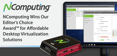 NComputing Wins Our Editor's Choice Award™ for Affordable Desktop Virtualization Solutions