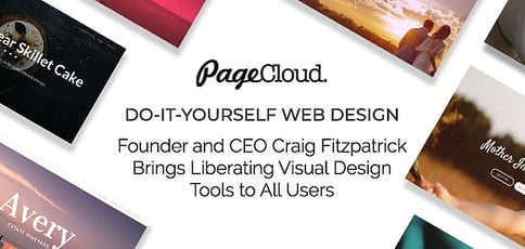 Do-It-Yourself Web Design With PageCloud: Founder and CEO Craig Fitzpatrick Brings Liberating Visual Design Tools to All Users