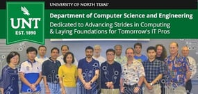 UNT's Department of Computer Science & Engineering — Dedicated to Making Strides in Computing & Laying Foundations for Tomorrow's IT Pros