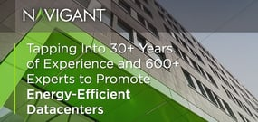 Navigant — Tapping Into 30+ Years of Experience and 600+ Experts to Promote Energy-Efficient Datacenters and Green Technologies Worldwide