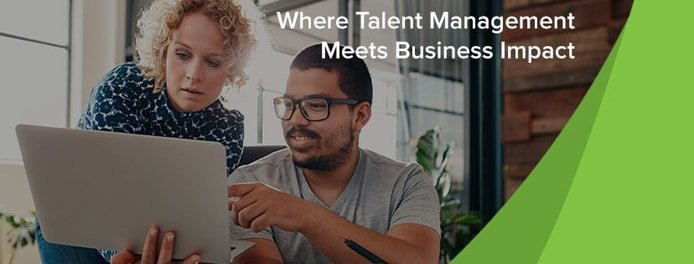 "Photo of a man and woman looking at a laptop and the text ""Where Talent Management Meets Business Impact"""