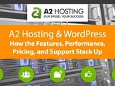 """A2 Hosting """"WordPress"""" Review 2020: Features, Support, & Coupons"""