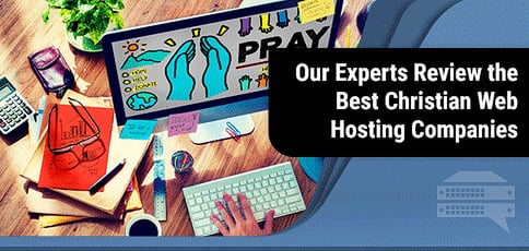 10 Best Christian Web Hosting Reviews & Hosts for Churches 2020