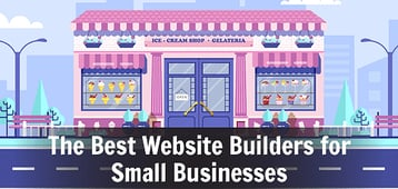 15 Best Website Builders for Small Business 2020: Hosting & eCommerce