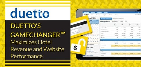 Duetto's GameChanger™ for Hotels — How the Revenue Strategy Platform Improves Performance and Behind-the-Scenes Data