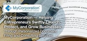 MyCorporation — Helping Entrepreneurs Swiftly Launch, Protect, and Grow Businesses Through Personalized Document Filing and Consulting Services