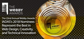 The 22nd Annual Webby Awards: IADAS's 2018 Nominees Represent the Best in Web Design, Creativity, and Technical Innovation