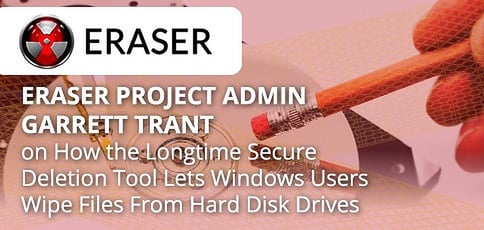 Eraser Secure Deletion Tool Wipes Files From Drives