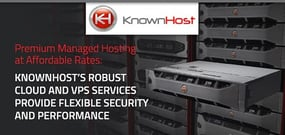 Premium Managed Hosting at Affordable Rates: KnownHost's Robust Cloud and VPS Services Provide Flexible Security and Performance